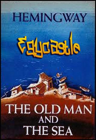 رواية العجوز والبحر The old man and the sea Novel 13219855502.jpg